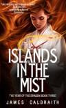 The Islands in the Mist - James Calbraith