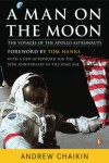 A Man on the Moon: The Voyages of the Apollo Astronauts - Andrew Chaikin
