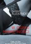 W ogniu namiętności - Aleksander Carrie
