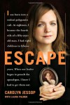 Escape - Carolyn Jessop, Laura Palmer