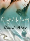 Cuff Me Lacy - Demi Alex