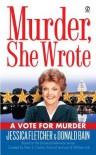 A Vote for Murder (Murder, She Wrote, #22) - Jessica Fletcher, Donald Bain