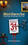 Mordwoche (German Edition) - Sabine Wierlemann