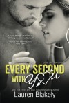 Every Second With You: 2 (No Regrets) - Lauren Blakely