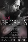 Hot Secrets (Tall, Dark & Deadly #1) - Lisa Renee Jones