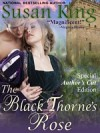 The Black Thorne's Rose - Susan King