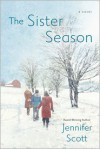 The Sister Season - Jennifer   Scott