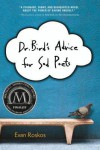 Dr. Bird's Advice for Sad Poets - Evan Roskos