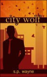 City Wolf - S.P. Wayne
