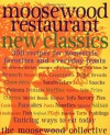 Moosewood Restaurant New Classics - Moosewood Collective