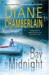The Bay at Midnight - Diane Chamberlain