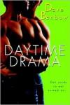 Daytime Drama - Dave Benbow