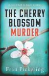 The Cherry Blossom Murder - Fran  Pickering