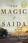 The Magic of Saida - M.G. Vassanji