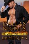 Dallas Nights - Em Petrova