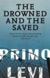 The Drowned And The Saved - Primo Levi
