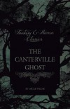 The Canterville Ghost (Fantasy and Horror Classics) - Oscar Wilde