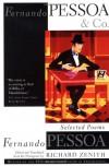 Fernando Pessoa and Co.: Selected Poems - Fernando Pessoa, Richard Zenith
