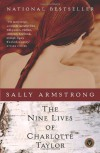 The Nine Lives of Charlotte Taylor - Sally Armstrong