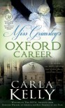 Miss Grimsley's Oxford Career - Carla Kelly