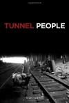 Tunnel People - Teun Voeten