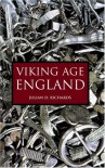Viking Age England - Julian D. Richards