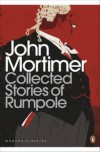 The Collected Stories of Rumpole - John  Mortimer
