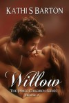 Willow (The James Children Series) - Kathi S. Barton