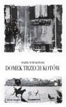 Domek trzech kotów - Marek Nowakowski