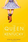 The Queen of Kentucky - Alecia Whitaker