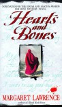 Hearts and Bones - Margaret Lawrence
