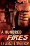 A Hundred Fires - A.J. Llewellyn, Stephani Hecht