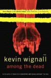 Among the Dead - Kevin Wignall