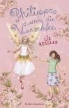 Philippa und die Wunschfee - Liz Kessler