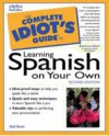 The Complete Idiot's Guide to Learning Spanish,Second Edition (2nd Edition) - Stein Gail