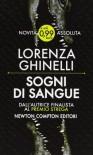 Sogni di sangue - Lorenza Ghinelli