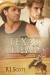 Texas Heat  - R.J. Scott