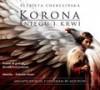 Korona śniegu i krwi - Audiobook - Elżbieta Cherezińska