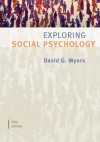 Exploring Social Psychology 5TH EDITION - David Myers