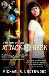 Attack the Geek - Michael R. Underwood