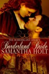 Borderland Bride - Samantha Holt