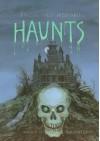 Haunts: Five Hair-Raising Tales - Angela Shelf Medearis, Trina Schart Hyman