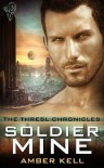Soldier Mine (Thresl Chronicles, #1) - Amber Kell