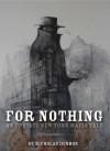 For Nothing - Nicholas Denmon, Jesse Horst