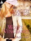 Wolf's Vengeance - Maddy Barone