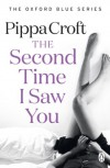 The Second Time I Saw You - Pippa Croft