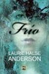 Frío - Laurie Halse Anderson