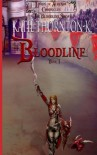 Bloodline (Lands of Ayrenia Chronicles: The Bloodline Saga, #1) - Katie Thornton-K.