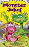 Monster Jokes - Michael Pellowski, Jeff Sinclair