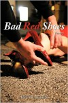 Bad Red Shoes - Betty Bleen